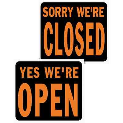 Hy-Ko Heavy Gauge Plastic Sign, Yes We're Open/Sorry We're Closed